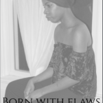 Born With Flaws
